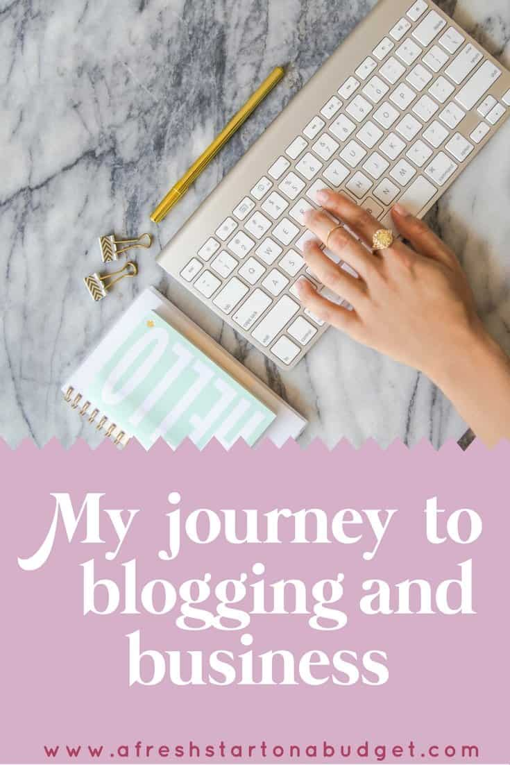 My journey to blogging and business
