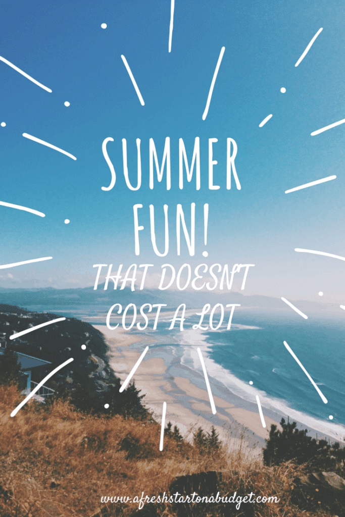 having fun this summer for less