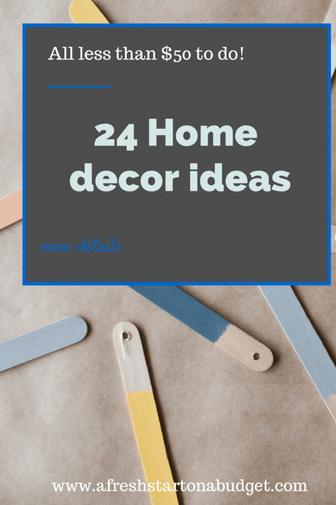 24 home decor ideas for less