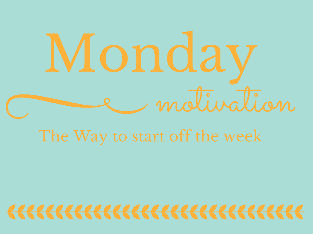 Week Quotes Motivational Monday  Linkup  A Fresh Start On A Budget