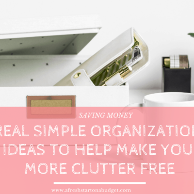 30 Really simple organization Ideas to help you declutter