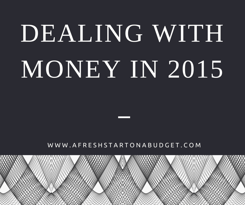 Dealing with Money in 2015