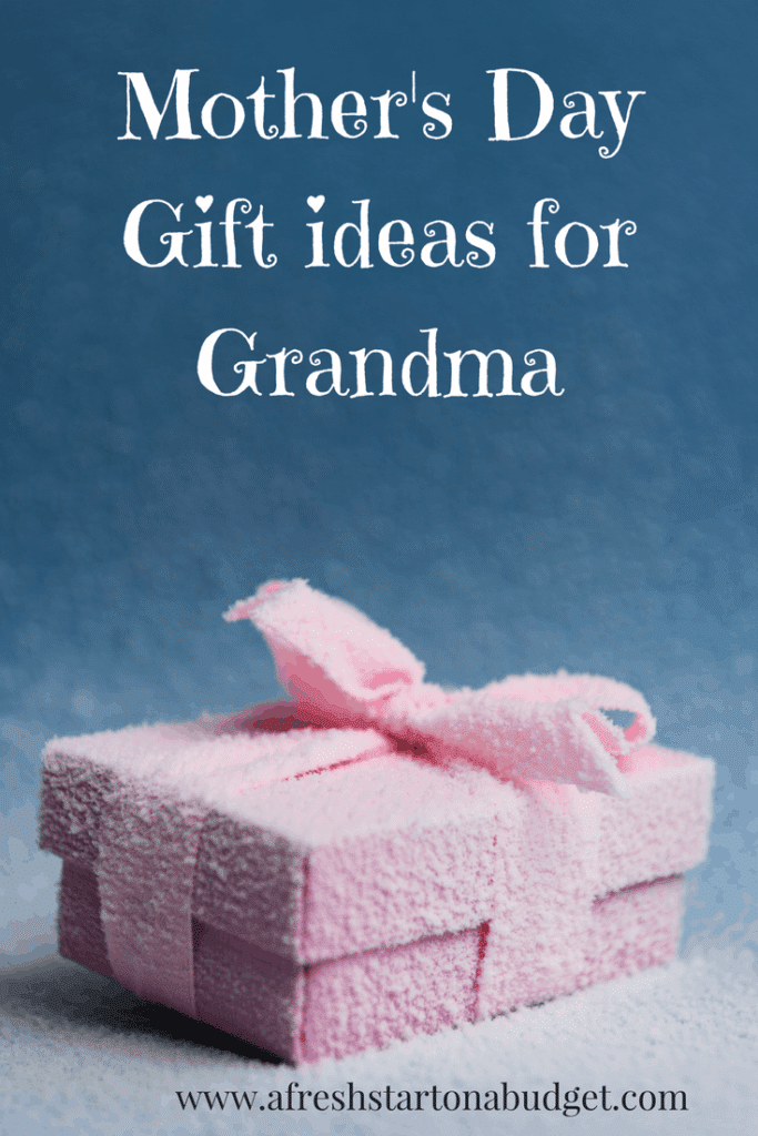 Mother's Day Gift ideas for Grandma