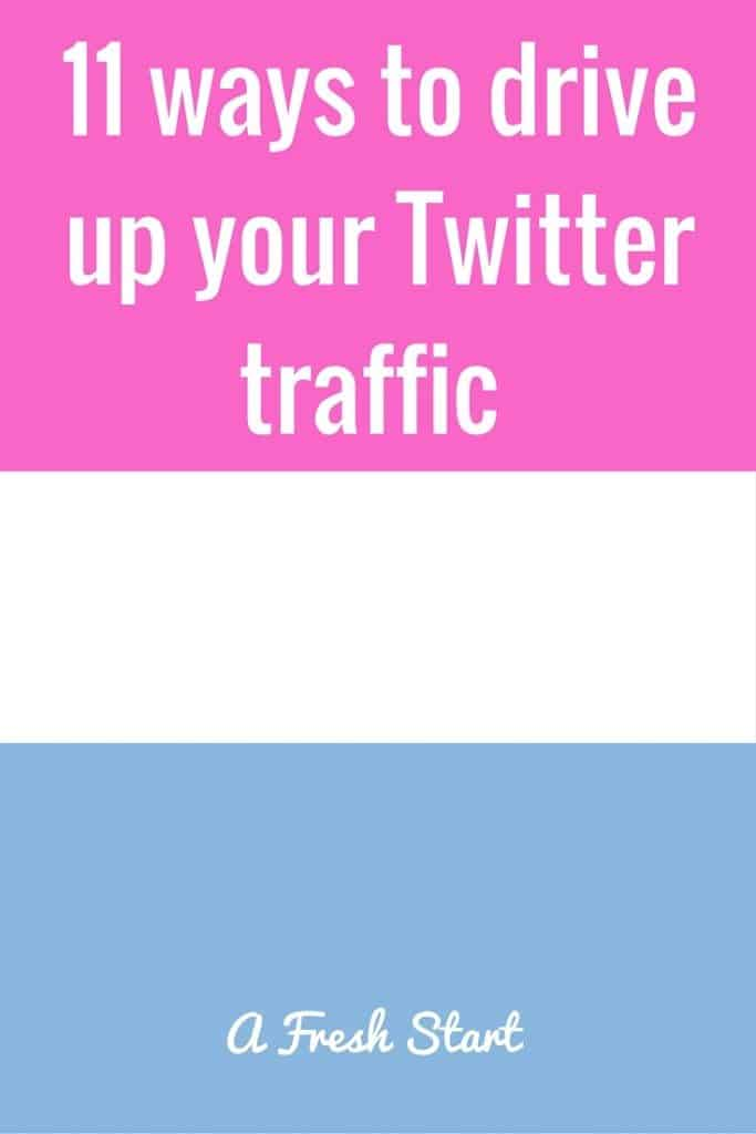 11 ways to drive up your Twitter traffic . Find out how you can drive your traffic with Twitter.
