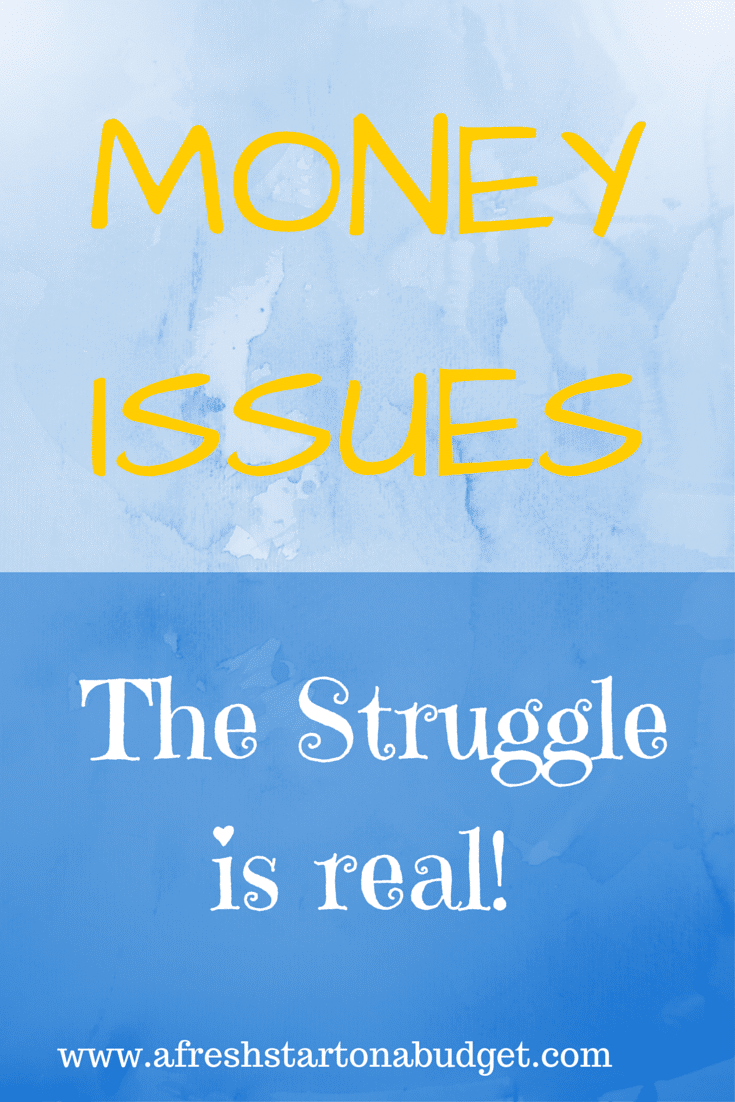 Money Issues The struggle is real!