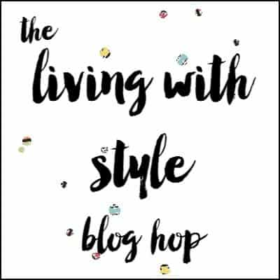 Living-With-Style-Blog-Hop-for-Blog