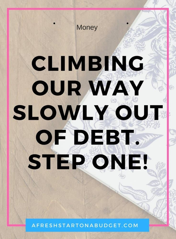 climbing our way slowly out of debt. Step one!