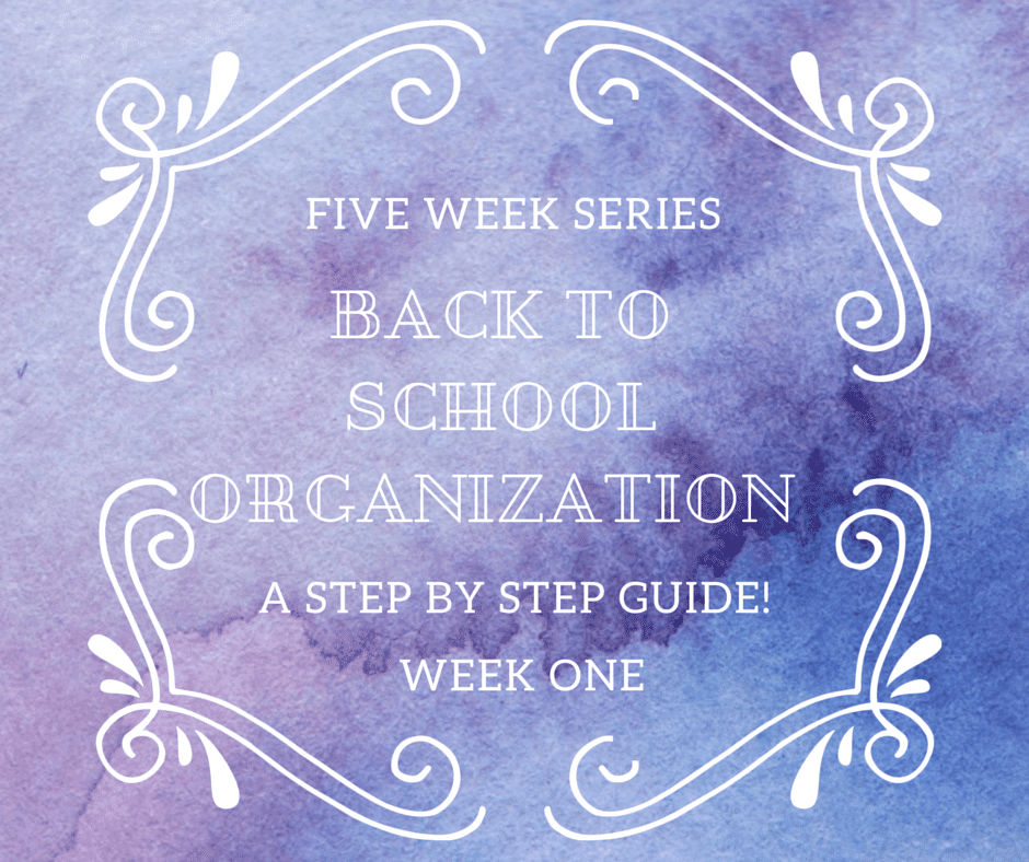 Back to School Organization week one