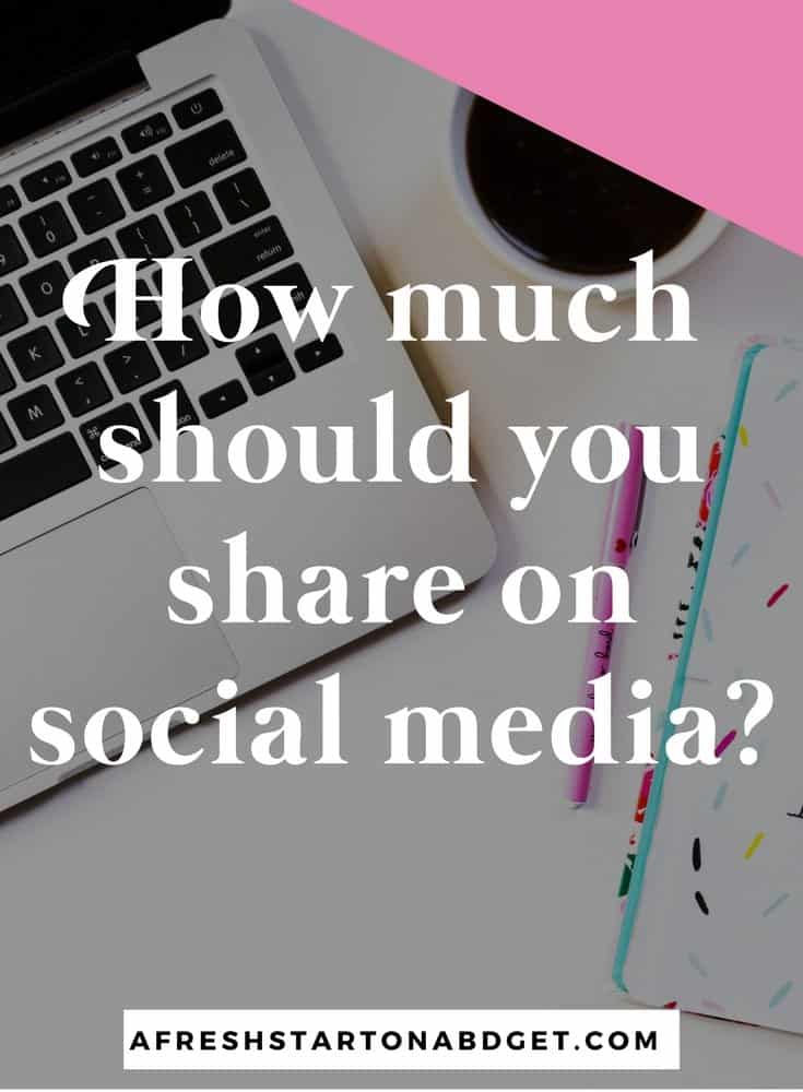 How much should you share on social media?