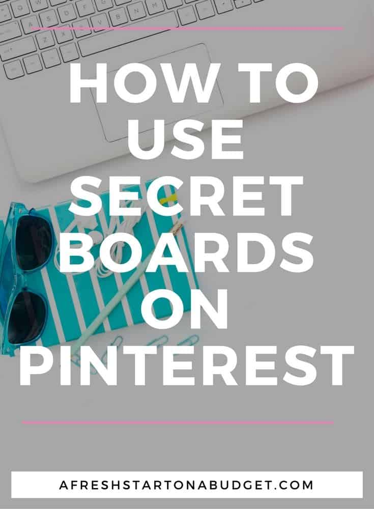 How to use secret boards on Pinterest