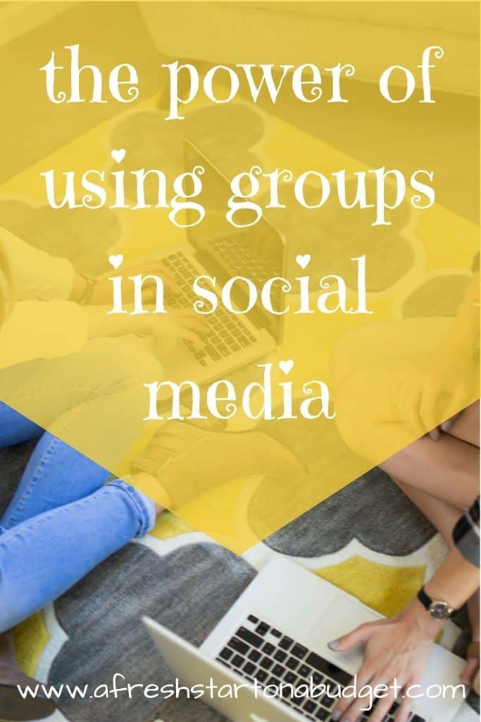 the power of using groups in social media
