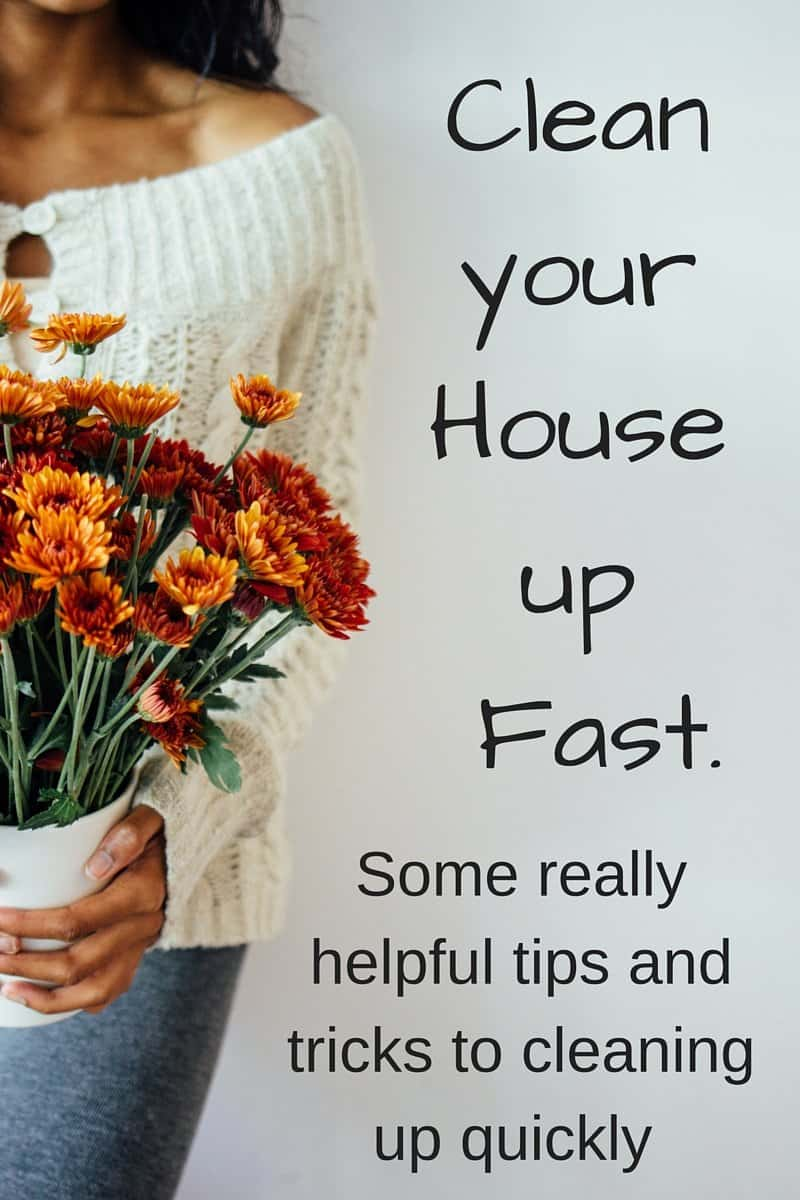 Clean your House up Fast. Some really helpful tips and tricks to cleaning up quickly!