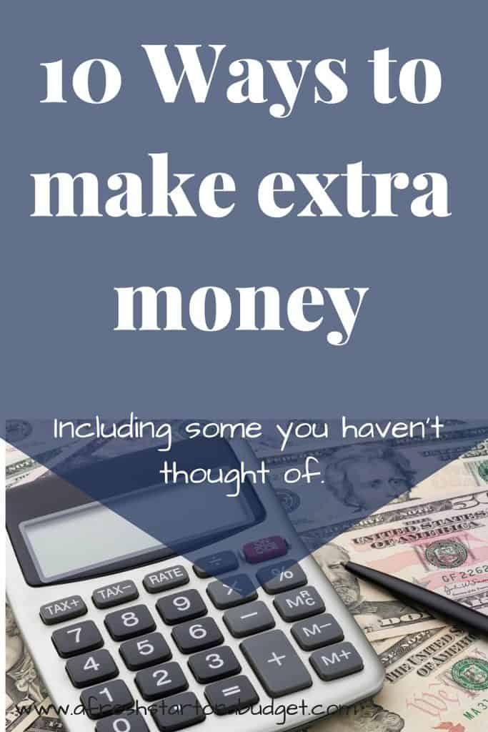 10 Ways to make extra money Including some you haven't thought of