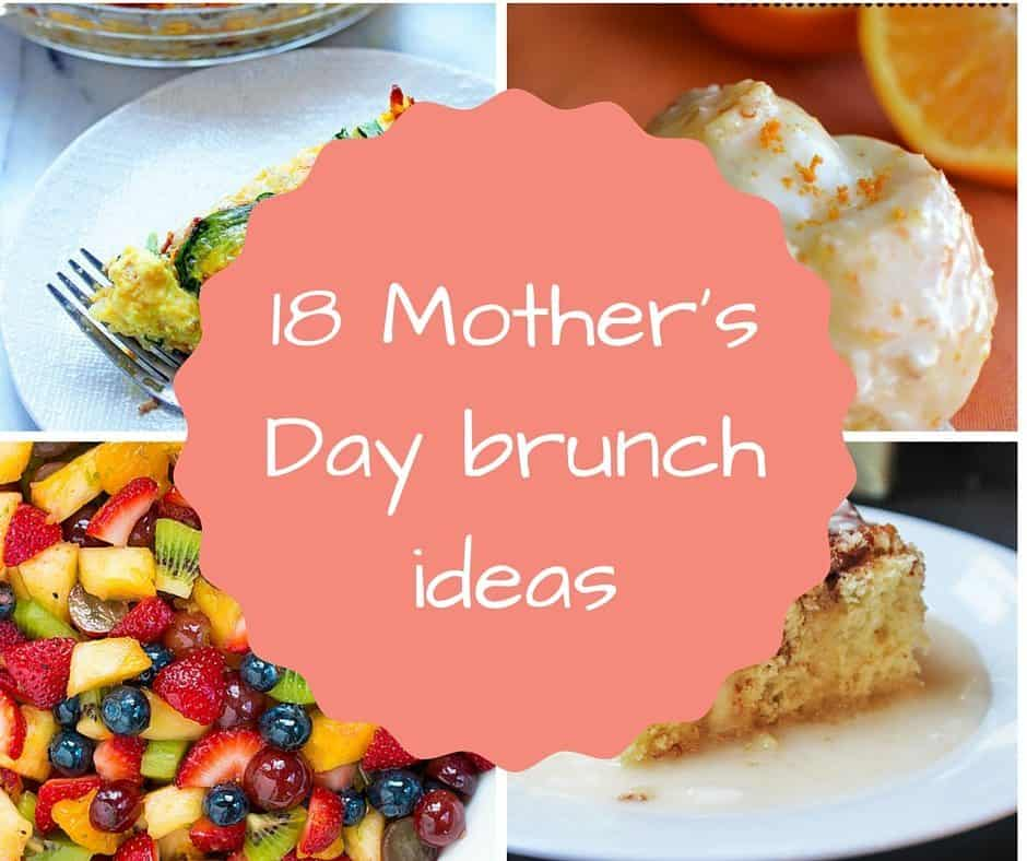 18 Mother S Day Brunch Ideas