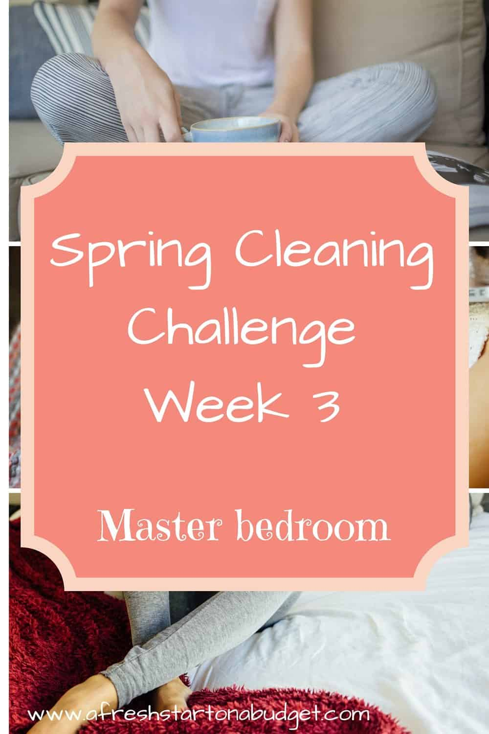 Spring Cleaning series Week 3: Master Bedroom