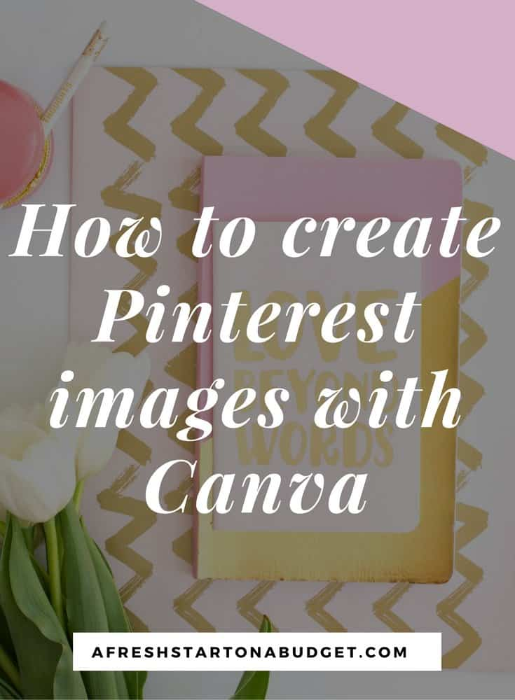 How to create Pinterest images with Canva