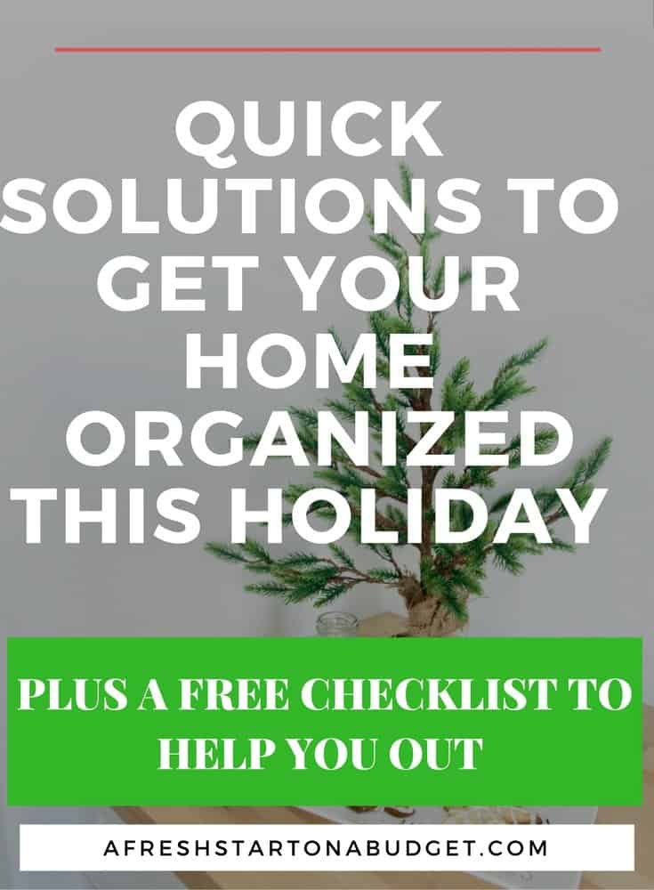 Some Quick Solutions To Get You Organized This Holiday A