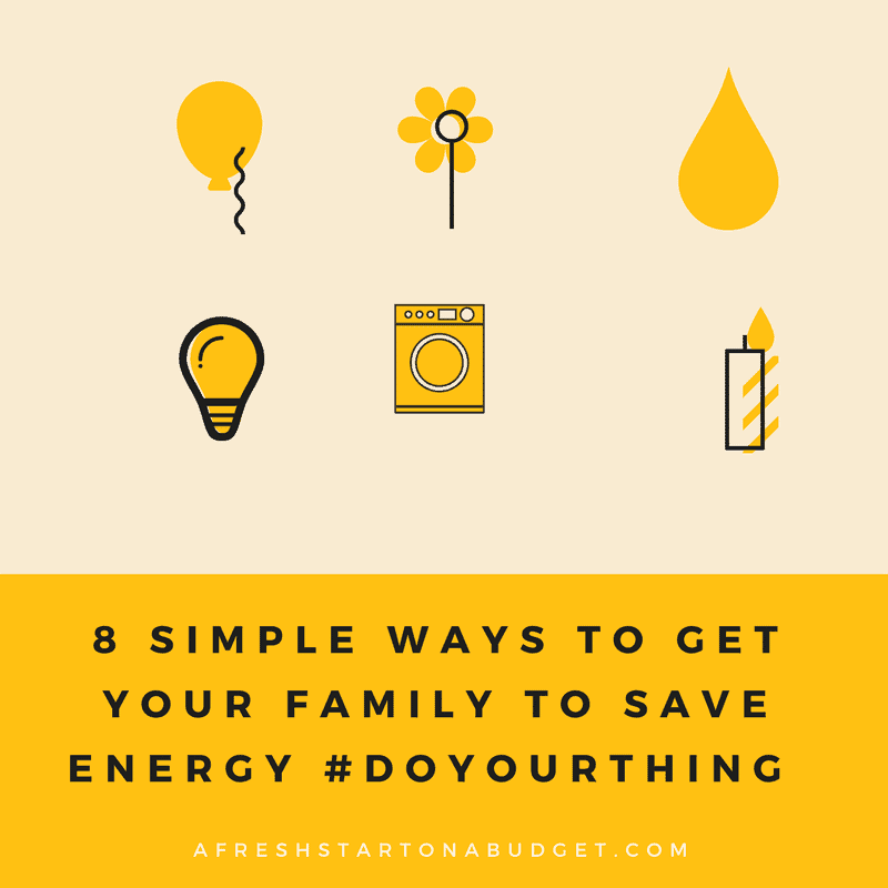 8 simple ways to get your family to save energy #doyourthing