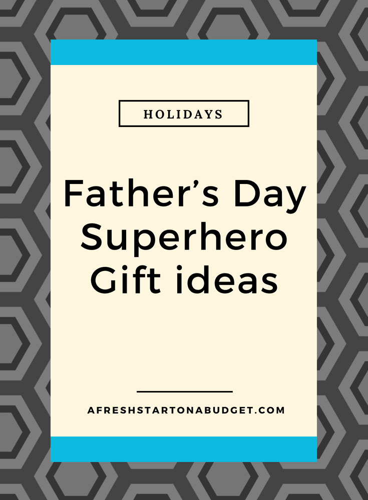 Father's Day Superhero Gift idea #fathersday #superhero
