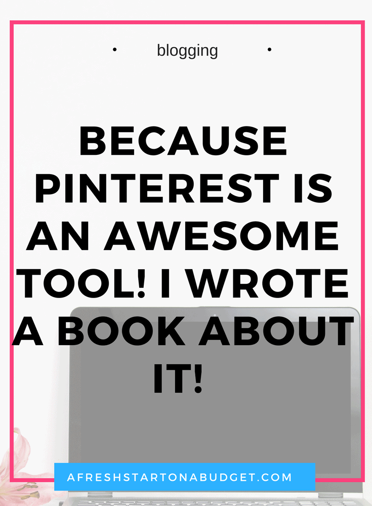 Because Pinterest is an awesome tool! I wrote a book about! Become a better blogger and us Pinterest to grow your traffic