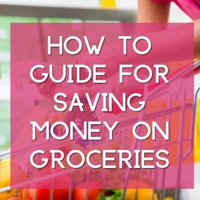 How to guide for saving money on groceries