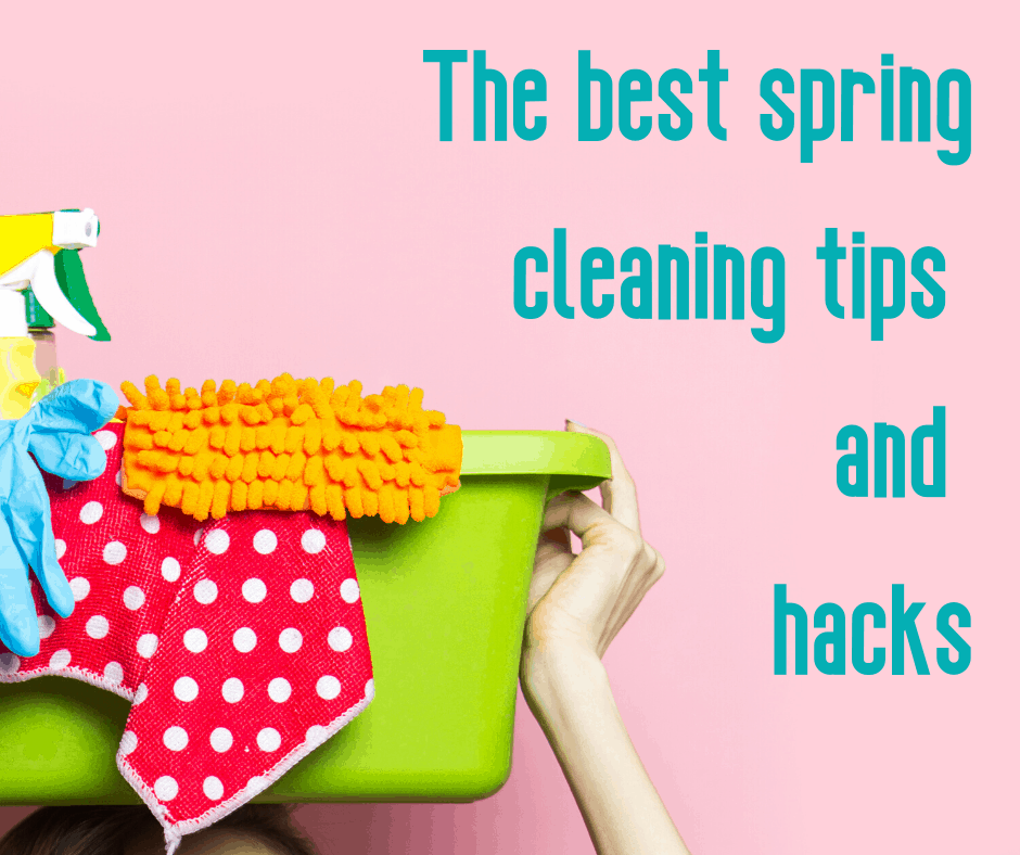 The best spring cleaning tips and hacks