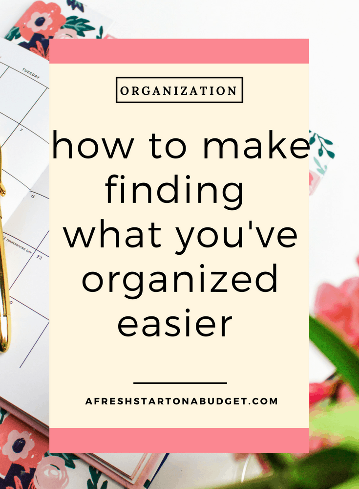 how to make finding what you've organized easier #organization #storage