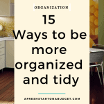 15 Ways to be more organized and tidy (1)