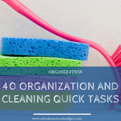 40 organization and cleaning quick tasks