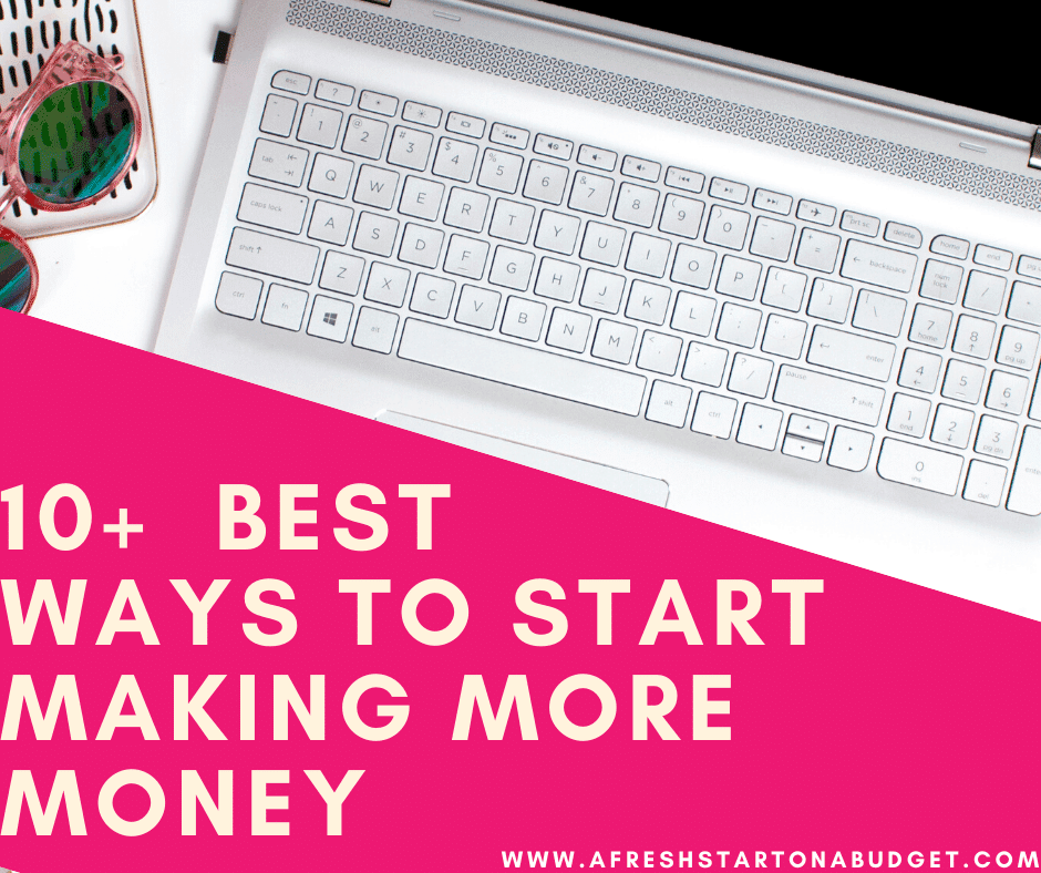 10 of the  best ways to start making extra money