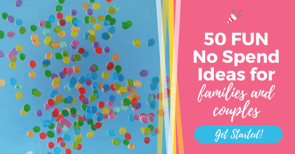 50 Fun No Spend Ideas for families and couples